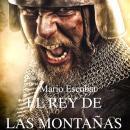 El rey de las montañas Audiobook