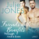 Friends with Benefits: Through Jack's Eyes - Erotic Short Story Audiobook