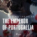 The Emperor of Portugallia Audiobook