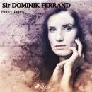 Sir Dominic Ferránd Audiobook