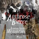 Iconoclastic Memories of the Civil War Audiobook