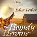The Homely Heroine Audiobook
