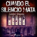 Cuando el silencio mata Audiobook