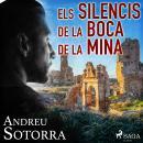 Els silencis de la boca de la mina Audiobook