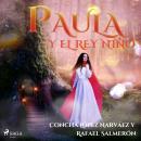 Paula y el rey niño Audiobook