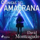 Crónicas del amacrana Audiobook