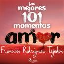 Los mejores 101 momentos de amor Audiobook