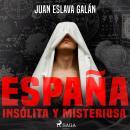 España insólita y misteriosa Audiobook