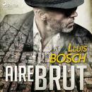 Aire brut Audiobook