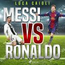 Messi vs Ronaldo Audiobook