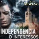 Independència d´interessos Audiobook