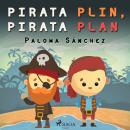 Pirata Plin, pirata Plan Audiobook