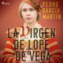 La virgen de Lope de Vega Audiobook
