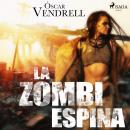 La zombi espina Audiobook