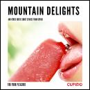 Mountain Delights - and other erotic short stories from Cupido, – Cupido