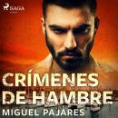 Crímenes de hambre Audiobook