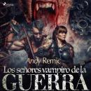 Los señores vampiro de la guerra Audiobook