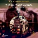 B. J. Harrison Reads The Aunt and Amabel Audiobook