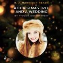 B. J. Harrison Reads A Christmas Tree and a Wedding Audiobook