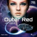 Outer Red: Part One Audiobook