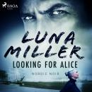 Looking for Alice, Luna Miller
