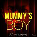 Mummy's Boy Audiobook