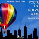 'Poeta en Nueva York' (Comentarios) Audiobook