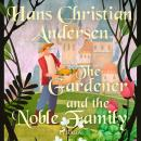 The Gardener and the Noble Family Audiobook