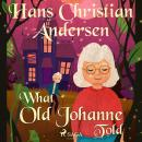 What Old Johanne Told Audiobook