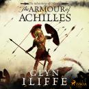 The Armour of Achilles Audiobook