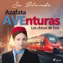 Azafata AVEnturas. Los chicos de Emi Audiobook