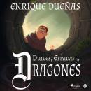 Dulces, espadas y dragones Audiobook