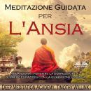 Meditazione Guidata Per L'Ansia Audiobook