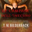 Le Campane Dell'Inferno - Un Romanzo Della Serie Justice Security Audiobook