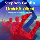 Omicidi alieni, Stephen Goldin