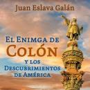 El enigma de Colón y los descubrimientos de América Audiobook