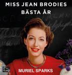 Miss Jean Brodies bästa år Audiobook
