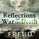 Reflections of War and Death, Sigmund Freud