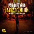 La idea del millón Audiobook