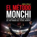 El método Monchi Audiobook