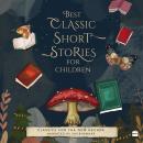Best Classic Short Stories For Children Audiobook