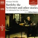 Bartleby the Scrivener / the Lightning-Rod Man / the Bell-Tower, Herman Melville
