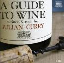 Guide to Wine, Julian Curry