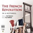 The French Revolution - In a Nutshell