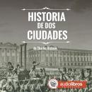Historia de Dos ciudades Audiobook