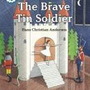 Brave Tin Soldier, Hans Christian Andersen