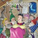 Snowdrop, The Brothers Grimm