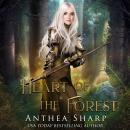 Heart of the Forest: A Darkwood Tale Audiobook