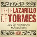 The Life Of Lazarillo de Tormes, Anonymous