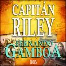 Capitán Riley Audiobook